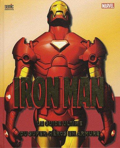 Iron Man-Le guide Officiel