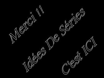 Idées De Séries