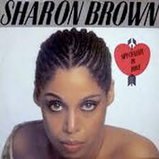La chronique de Frantz et Christina - vol 174 : SHARON BROWN