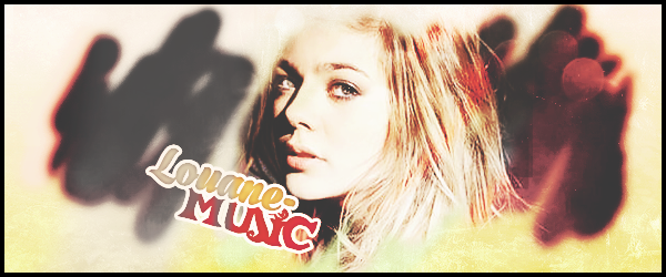 ●●● Bienvenue sur LOUANE-MUSIC ●●●