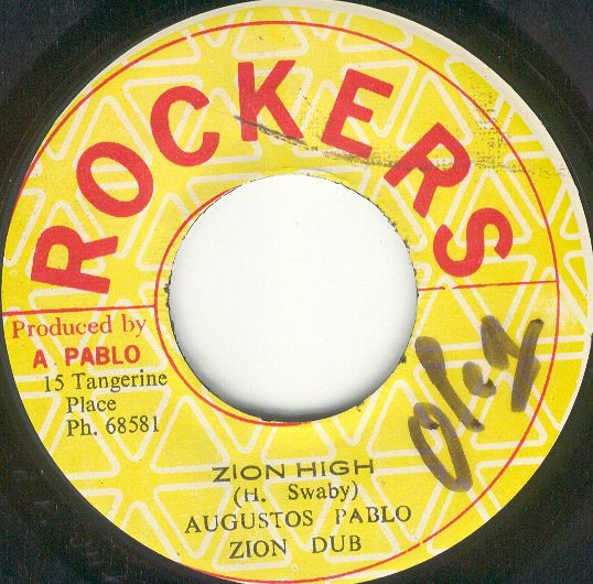 selection n33 - augustus pablo - zion high