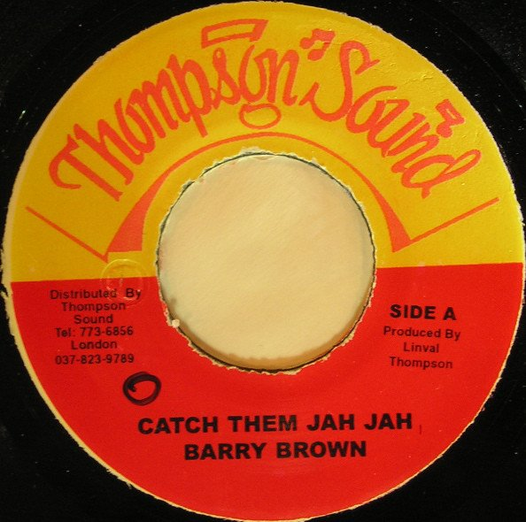 selection n46 - barry brown - Catch them Jah Jah