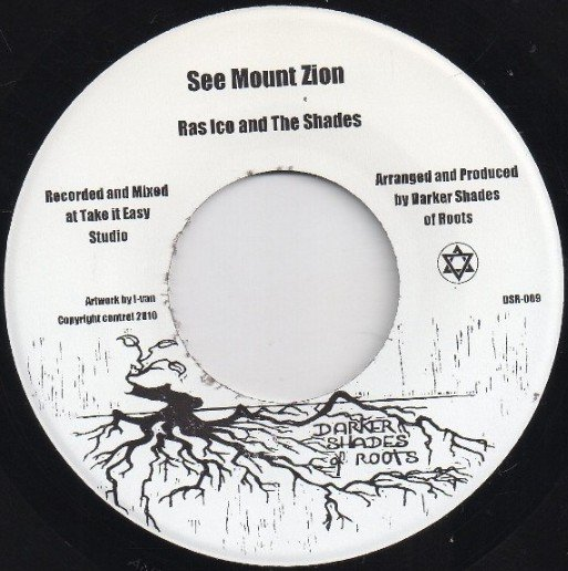 selection n399 - Ras Ico & The Shades – See Mount Zion