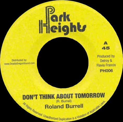 selection n417 - roland burrell - don't think about tomorrow