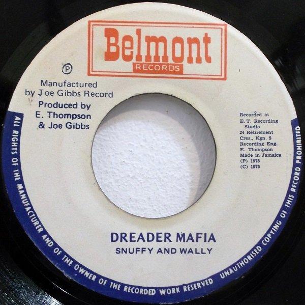 selection 424 - snuffy and wally - dreader mafia