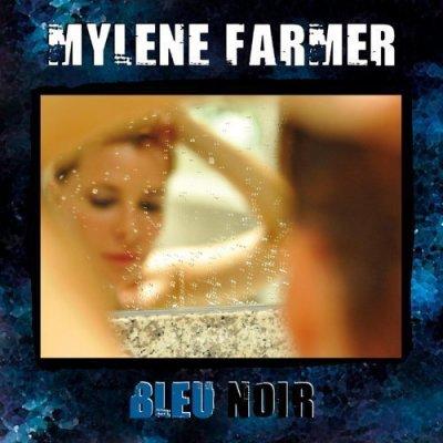 Ecoutez en ligne les chansons de Mylène Farmer de son nouvel album Bleu Noir [New Album 2010].