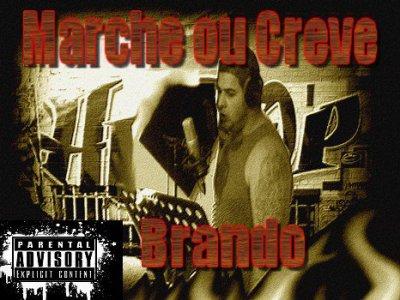 Marche Ou Créve / Dans L'Rap ( INEDIT MARCHE OU CREVE )  (2012)