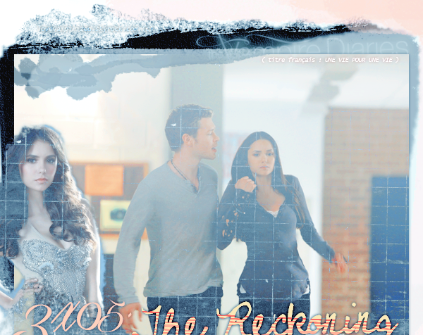 3x05 : The Reckoning