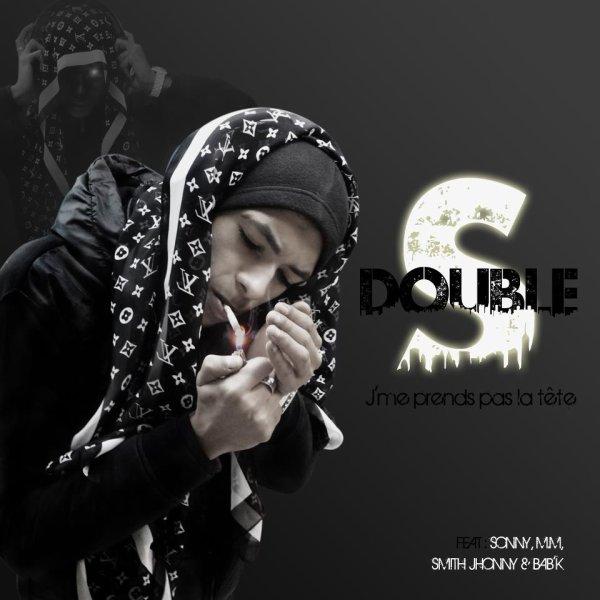 """Mixtape de Double S """"J'me prends pas la tête"""" bientôt disponible."""