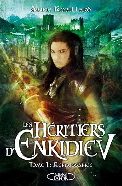 Les héritiers d'Enkidiev tome 1