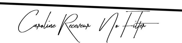CAROLINE RECEVEUR : NO FILTER