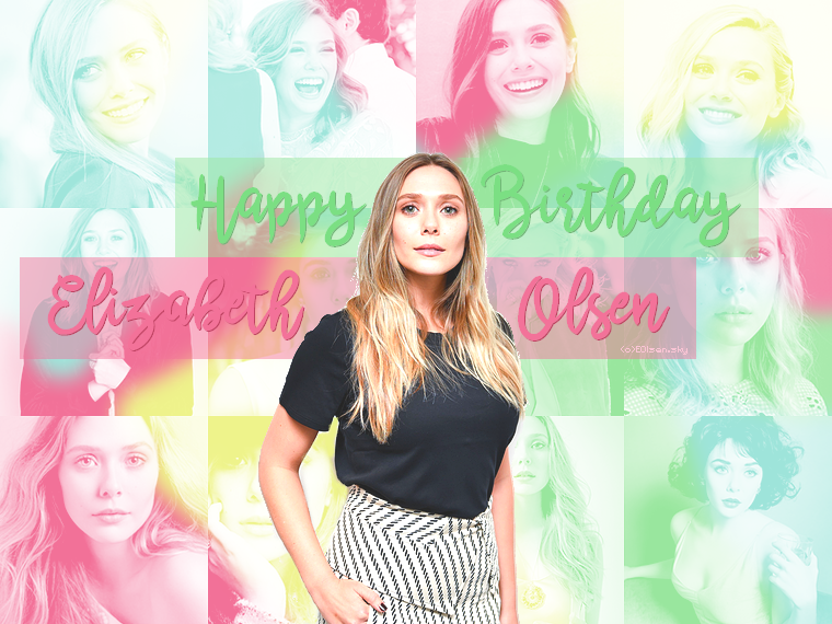 Happy 29th birthday Elizabeth Olsen !