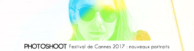 Photoshoot | Festival de Cannes 2017