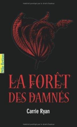 La forêt des damnès