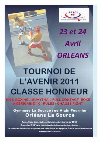 Tournoi de l'avenir Honneurs ( samedi et dimanche 23/24 avril) à Orléan Kick boxing/boxe américaine/thaiboxing/k1 etc..
