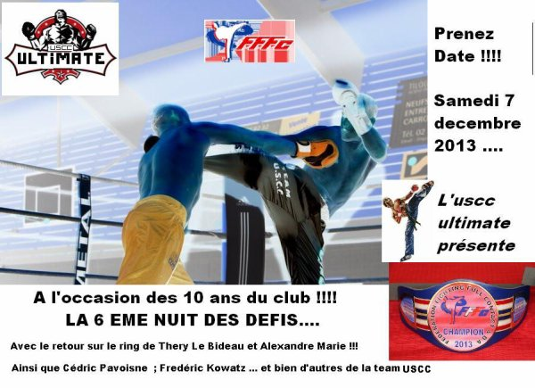 Prenez date !! Samedi 7 Dec  à Caen '''6 eme Nuit des Défis Uscc ''''' ( 10 ans du club) DU LOURD !!