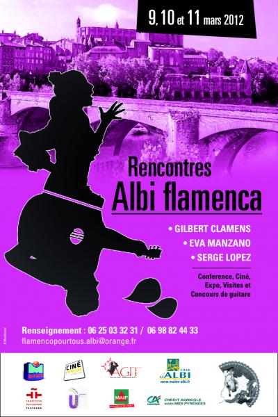 RENCONTRES Flamencas à ALBI , les Vendredi 9 , Samedi 10 et Dimanche 11 Mars