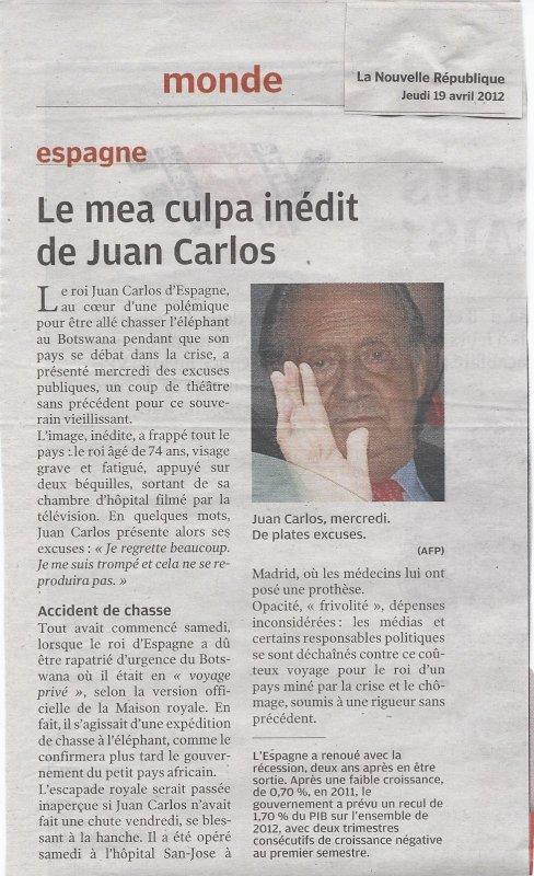 """""""Le mea culpa inédit de Juan Carlos"""" (lu dans la nouvelle république 19.04.2012)"""