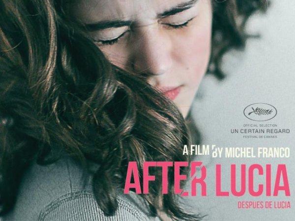 """Sortie du film """"despues de lucia"""" sur la société mexicaine. Prix """"un certain regard"""" à Cannes 2012.""""Después de Lucia"""" : les frustrations de la société mexicaine"""
