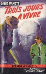 Illustration du roman Trois Jours à vivre de Peter Vanett