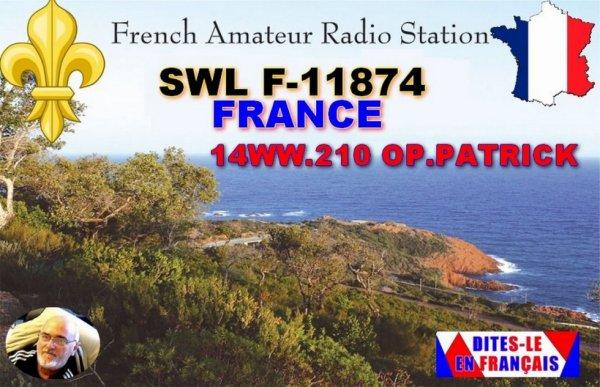 F-11874 14WW210 OP.PATRICK UN AMI QUI VOUS VEUT DU BIEN EST A L 'ECOUTE des autre band Radio amateur