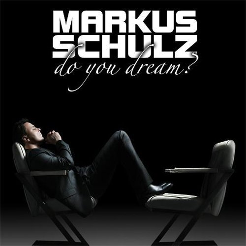 Do You Dream? / MARKUS SCHULZ feat JENNIFER RENE  ♥  Not The Same (2010)