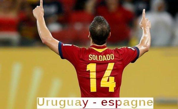 #Furia Roja.    Espagne - Uruguay/Coupe des Confédérations.