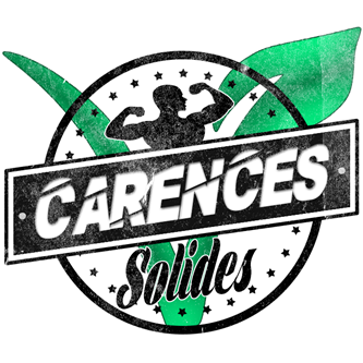 Carences Solides ? Kézako ?