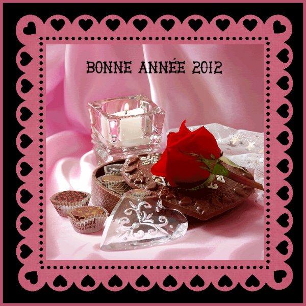 Pour vous tous mes Amies & Amis...Bonne et Heureuse Année 2012...Bisousss