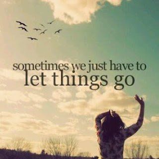 Let things go.