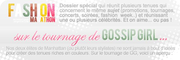 ♦  21  │  Fashion marathon : sur le tournage de Gossip Girl...   Article fait par Natalia et posté le  15 octobre 2011.   ●