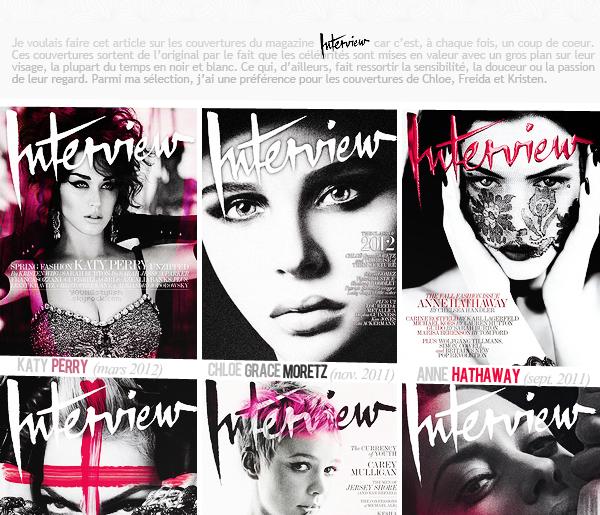 ♦  53  │  Spécial sélections : couvertures de Interview    Article fait par Natalia et posté le 17 mars 2012.   ●