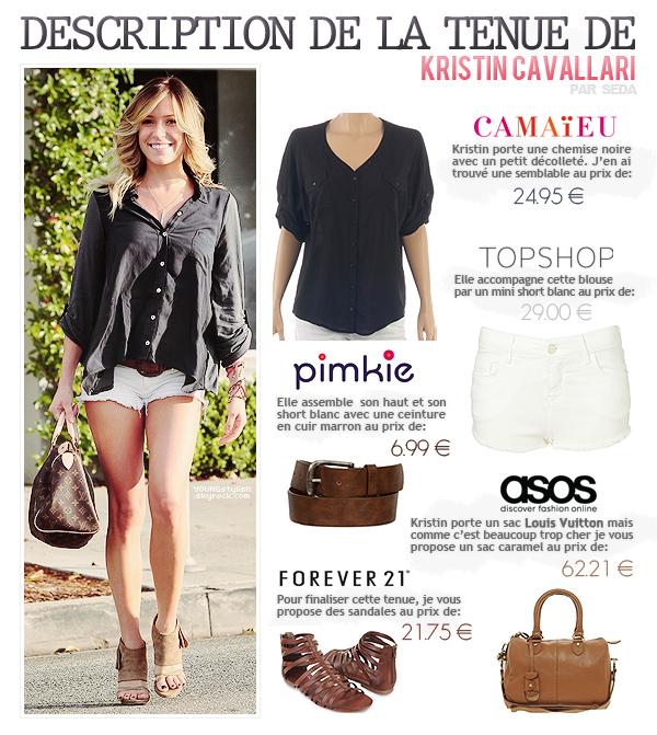 ♦  70  │  Description de tenue (Kristin Cavallari)   Article fait par Seda et posté le 22 juillet 2012.   ●