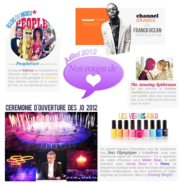 ♦  72  │  Coups de coeur du mois (août 2012)   Article fait par Natalia     posté le 07 août 2012.   ●