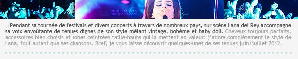 ♦  80  │  Les tenues de scène de Lana Del Rey   Article fait par Natalia et posté le 3 octobre 2012.   ●
