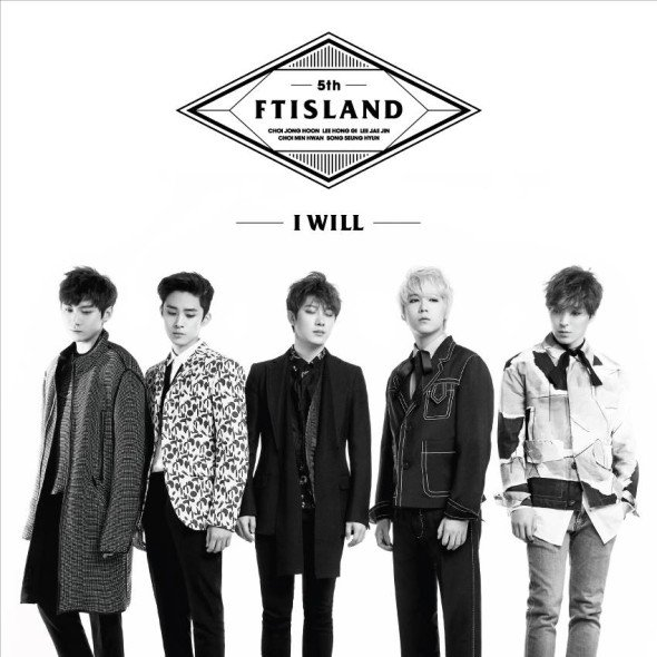 "FTISLAND <I WILL> ""Cet album est un regard sur notre avenir""."