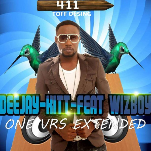 DEEJAY KIT 411 FEAT WIZBOYY ONE PLUS ONE RMX EXTENTED 2015 (2015)