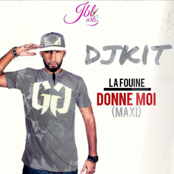 DEEJAY KIT FEAT LA FOUINE DONNE MOI EXTENTED REMIX MAXII 2016 (2016)
