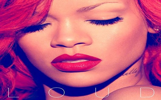Quel chanson de Rihanna prefairer vou dans   LOUD