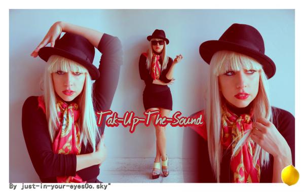 © Tak Up The Sound Ta source française sur les dernier clip a la mode sortie ®