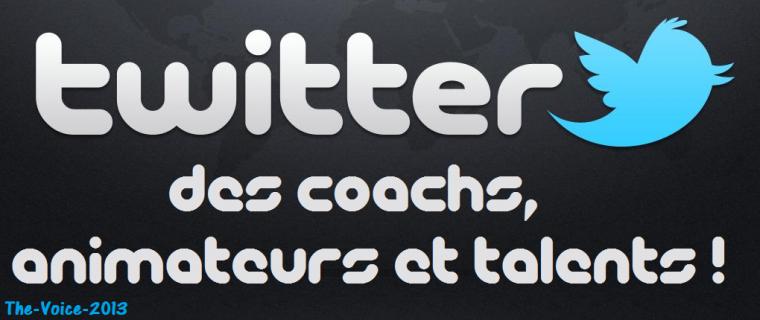 Twitter des coachs, animateurs, et candidats.
