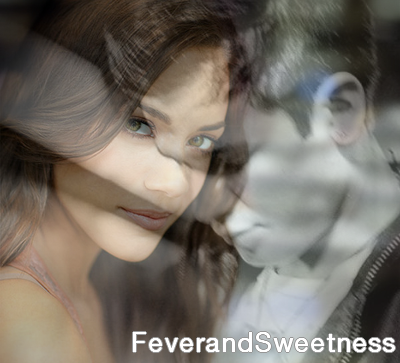 Fever and Sweetness