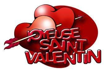 JOYEUSES SAINT-VALENTIN !!!!!!!!