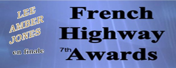 LEE AMBER JONES en finale du FRENCH HIGHWAY AWARDS votez