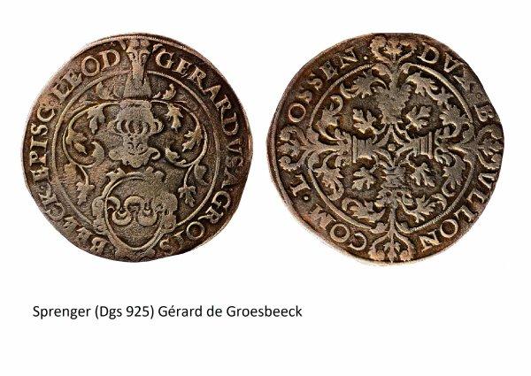 Gérard de Groesbeeck (1564-1580) et le sprenger (Dgs 925, Chestret 511) atelier de Hasselt