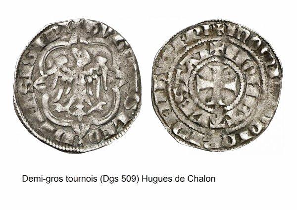 Hugues de Chalon (1296-1301) et le demi-gros tournois (Dgs 509, Chestret 213) atelier de Statte