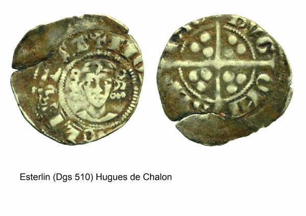 Hugues de Chalon (1296-1301) et l'esterlin (Dgs 510, Chestret 214) atelier de Statte