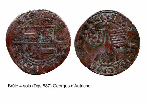 Georges d'Autriche (1544-1557) et le brûlé 4 sols (Dgs 887, Chestret 496) atelier de Liège