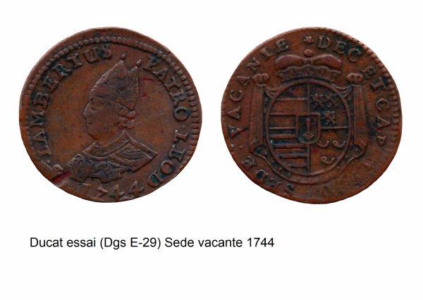 Sede vacante 1744 et l'essai du ducat (Dgs E29) atelier de Liège