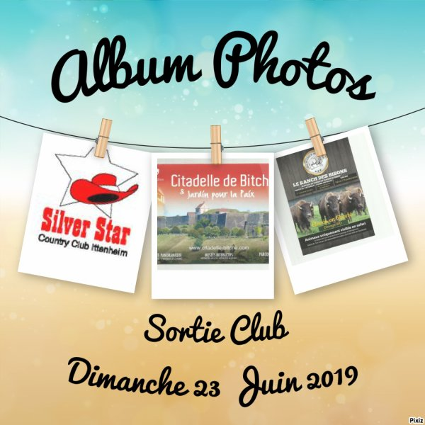 Sortie de Fin d'Année du Club Dimanche 23 Juin 2019